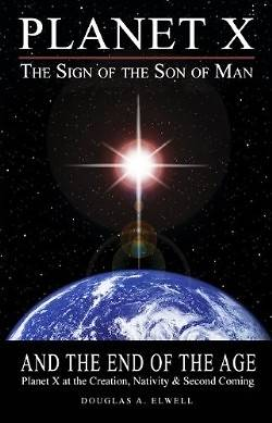 Planet X, the Sign of the Son of Man, and the End of the Age