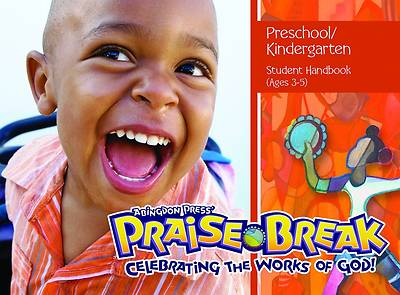 Vacation Bible School (VBS) 2014 Praise Break Preschool/Kindergarten Student Handbook (Ages 3-5)