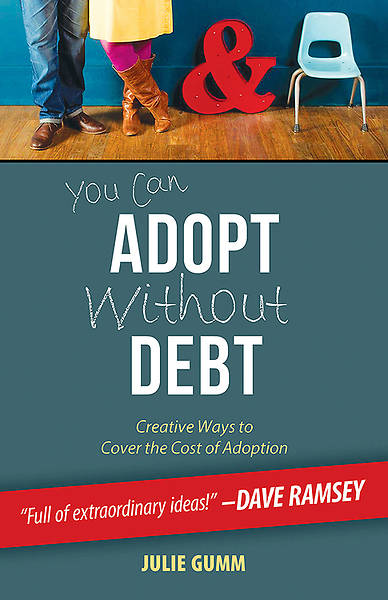 You Can Adopt Without Debt - eBook [ePub]