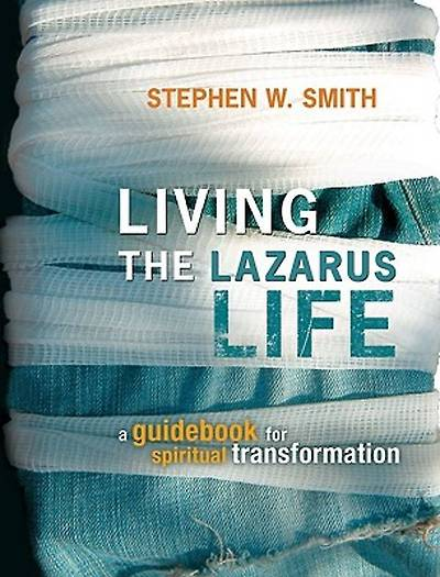Living the Lazarus Life