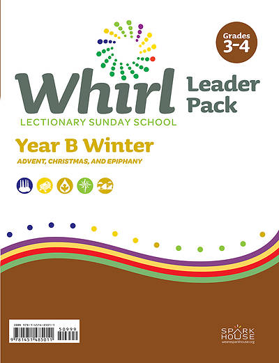 Whirl Lectionary Grades 3-4 Leader Guide Winter Year B
