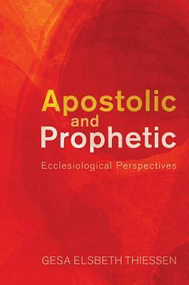 Apostolic and Prophetic