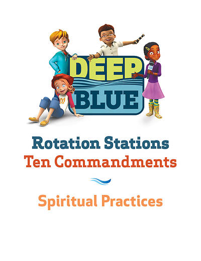 Deep Blue Rotation Station: Ten Commandments - Spiritual Practices Station Download