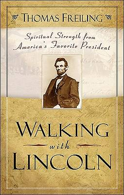 Walking with Lincoln [ePub Ebook]