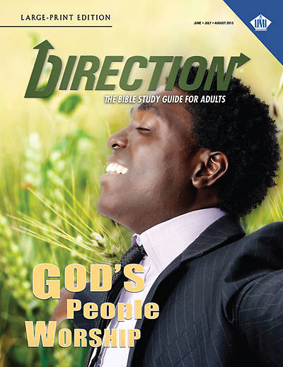UMI Direction Large Print Student Manual Summer 2013