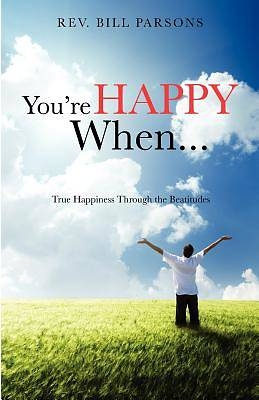 Youre Happy When...