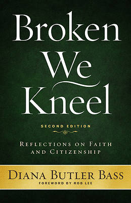 Picture of Broken We Kneel, Second Edition