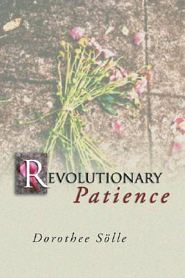 Revolutionary Patience