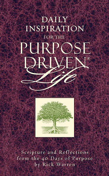 Daily Inspiration for the Purpose-Driven Life