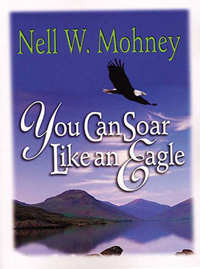 You Can Soar Like an Eagle [Adobe eBook]