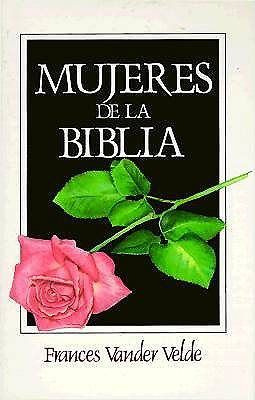 Mujeres de La Biblia / Women of the Bible