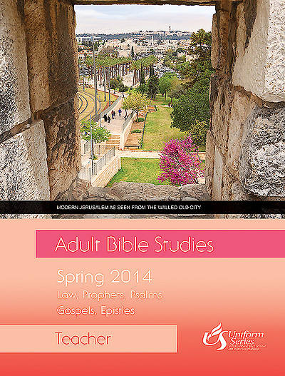Adult Bible Studies Spring 2014 Teacher