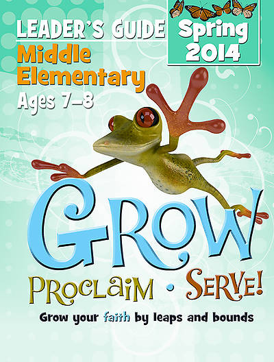 Picture of Grow, Proclaim, Serve! Middle Elementary Leader Guide - Download 3/16/2014