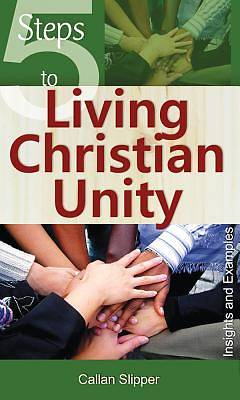 5 Steps to Living Christian Unity