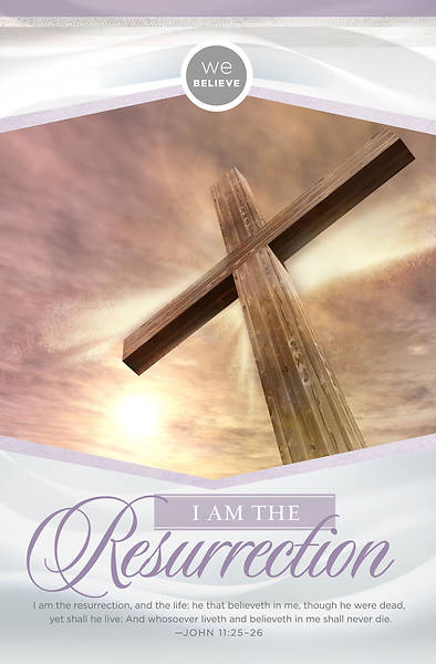 I Am The Resurrection Easter Bulletin - Pack of 100
