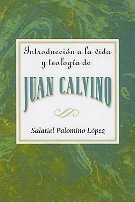 Picture of Introducción a la vida y teología de Juan Calvino AETH