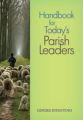 Handbook for Todays Parish Leaders