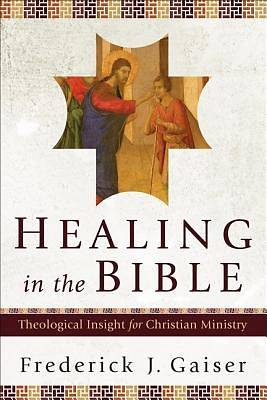 Picture of Healing in the Bible
