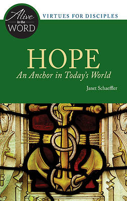 Hope, an Anchor in Todays World