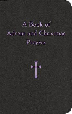 A Book of Advent and Christmas Prayers