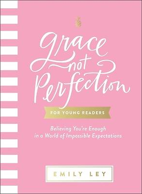 Picture of Grace, Not Perfection for Young Readers