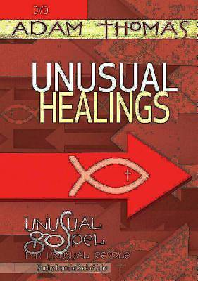 Unusual Healings DVD