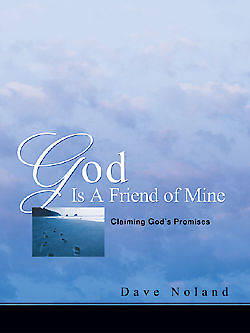 God Is a Friend of Mine