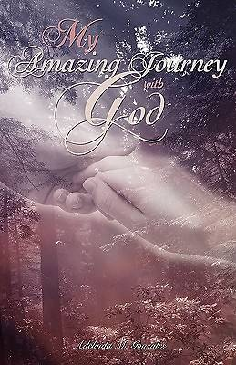My Amazing Journey with God
