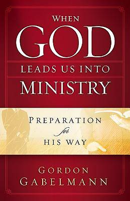 When God Leads Us Into Ministry