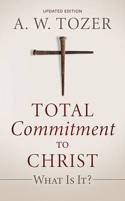 Picture of Total Commitment to Christ