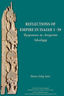 Picture of Reflections of Empire in Isaiah 1-39