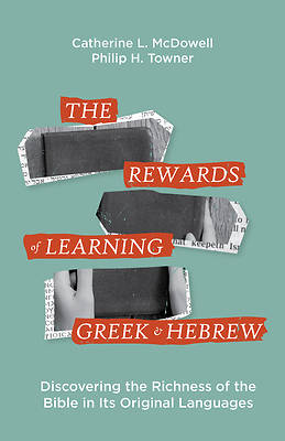 Picture of The Rewards of Learning Greek and Hebrew