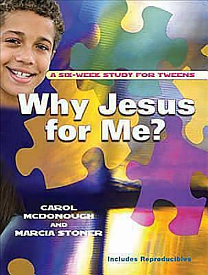 Why Jesus for Me?