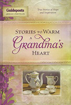 Stories to Warm a Grandmothers Heart