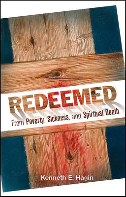 Picture of Redeemed from Poverty, Sickness, and Spiritual Death