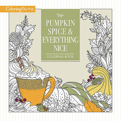 Picture of Pumpkin Spice and Everything Nice Coloring Book