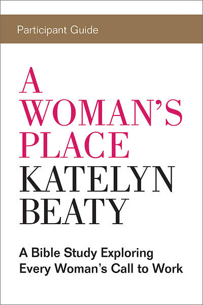A Womans Place Participant Guide - eBook [ePub]