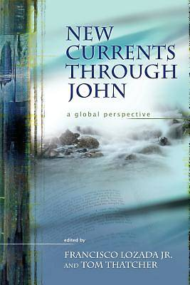 New Currents Through John