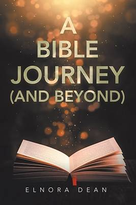Picture of A Bible Journey (And Beyond)