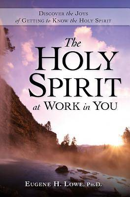 The Holy Spirt at Work in You [Adobe Ebook]