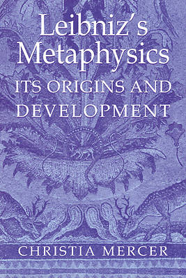 Leibnizs Metaphysics