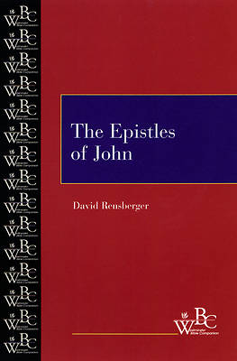 Westminster Bible Companion - The Epistles of John
