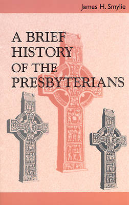 Picture of A Brief History of the Presbyterians