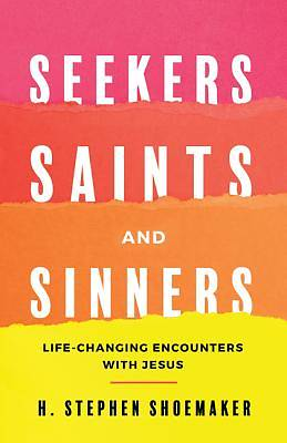 Picture of Seekers, Saints, and Sinners