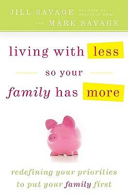 Picture of Living with Less So Your Family Has More