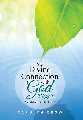 My Divine Connection with God
