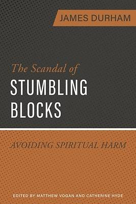 Picture of The Scandal of Stumbling Blocks