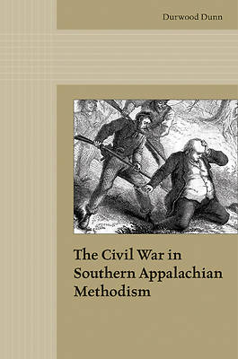 Picture of The Civil War in Southern Appalachian Methodism