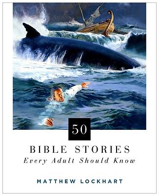 Picture of 50 Bible Stories Everyone Should Know