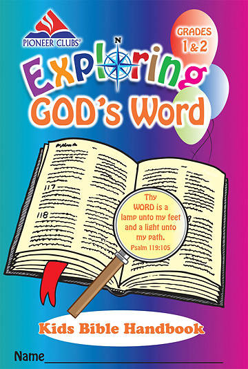 Pioneer Clubs Exploring Gods Word Kids Bible Handbook (Grades 1-2)